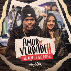 """MC Kekel e MC Ester lançam clipe """"Amor de Verdade II"""" no Dia dos Namorados"""