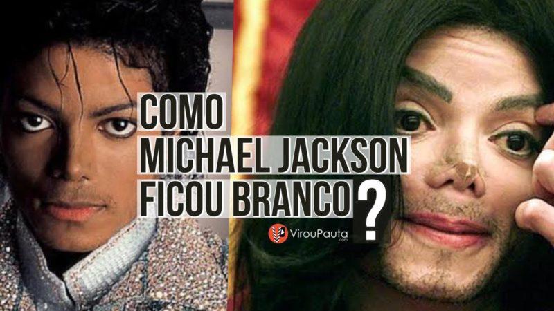 Descubra como Michael Jackson ficou branco